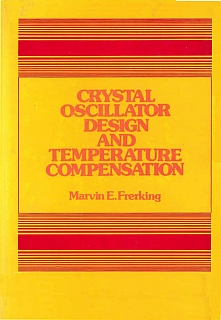 Frerking - Crystal oscillator Design and Temperature Compensation 1978