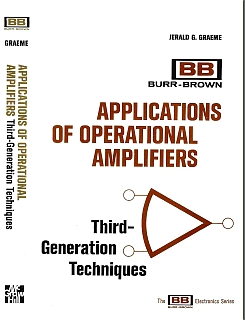 Graeme - Applications of Operational Amplifiers 3rd generation techniques 1973