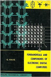 Haas - Fundamentals & Components of Electronic Digital Computers