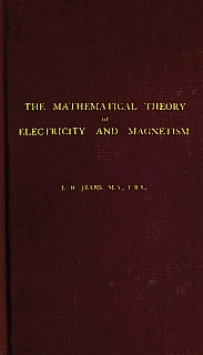 Jeans - Mathematical Theory of Electromagnetism 1911
