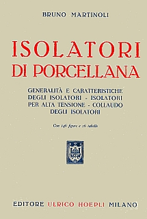 Martinoli - Isolatori di porcellana 1947
