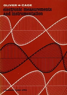 Oliver - Cage - Electronic Measurements And Instrumentation 1971