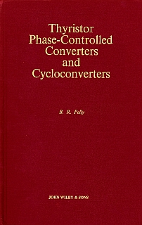 Pelly - Thyristor Phase-controlled Converters and Cycloconverters 1971