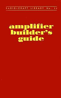 RadioCraft - Amplifiers Builders Guide 1947