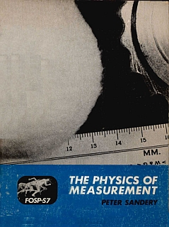 Sandery - The Physics Of Measurement 1970