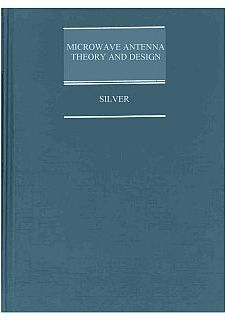 Silver - Microwave Antenna Theory And Design