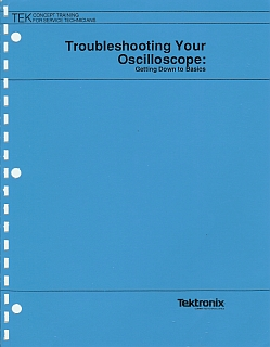 Tektronix - Troubleshooting Your Oscilloscope 1989