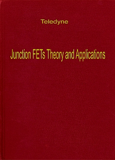 Teledyne - Junction FETs Theory and Applications